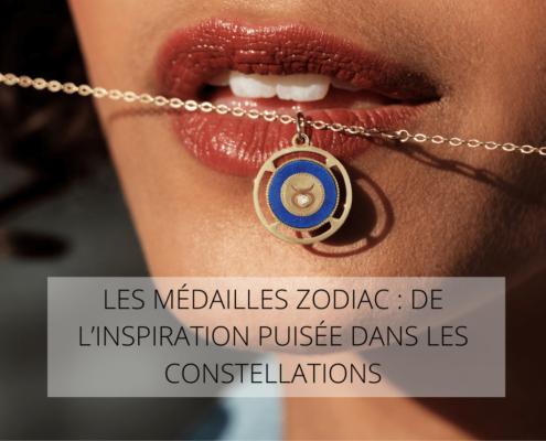 LES MEDAILLES ZODIAC : DE L'INSPIRATION PUISEE DANS LES CONSTELLATIONS